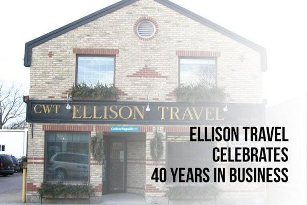 Ellison Travel Celebrates 40 years in Business
