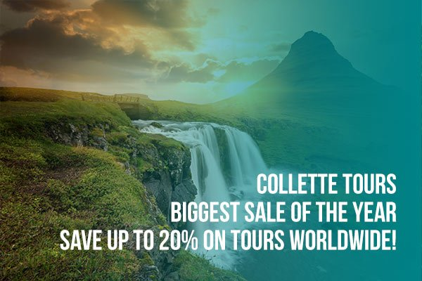 Collette Tours Biggest Sale of the Year!