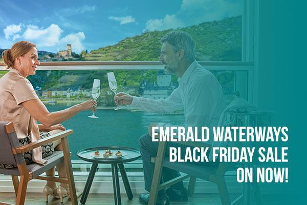 Emerald Waterways Black Friday Sale on Now!